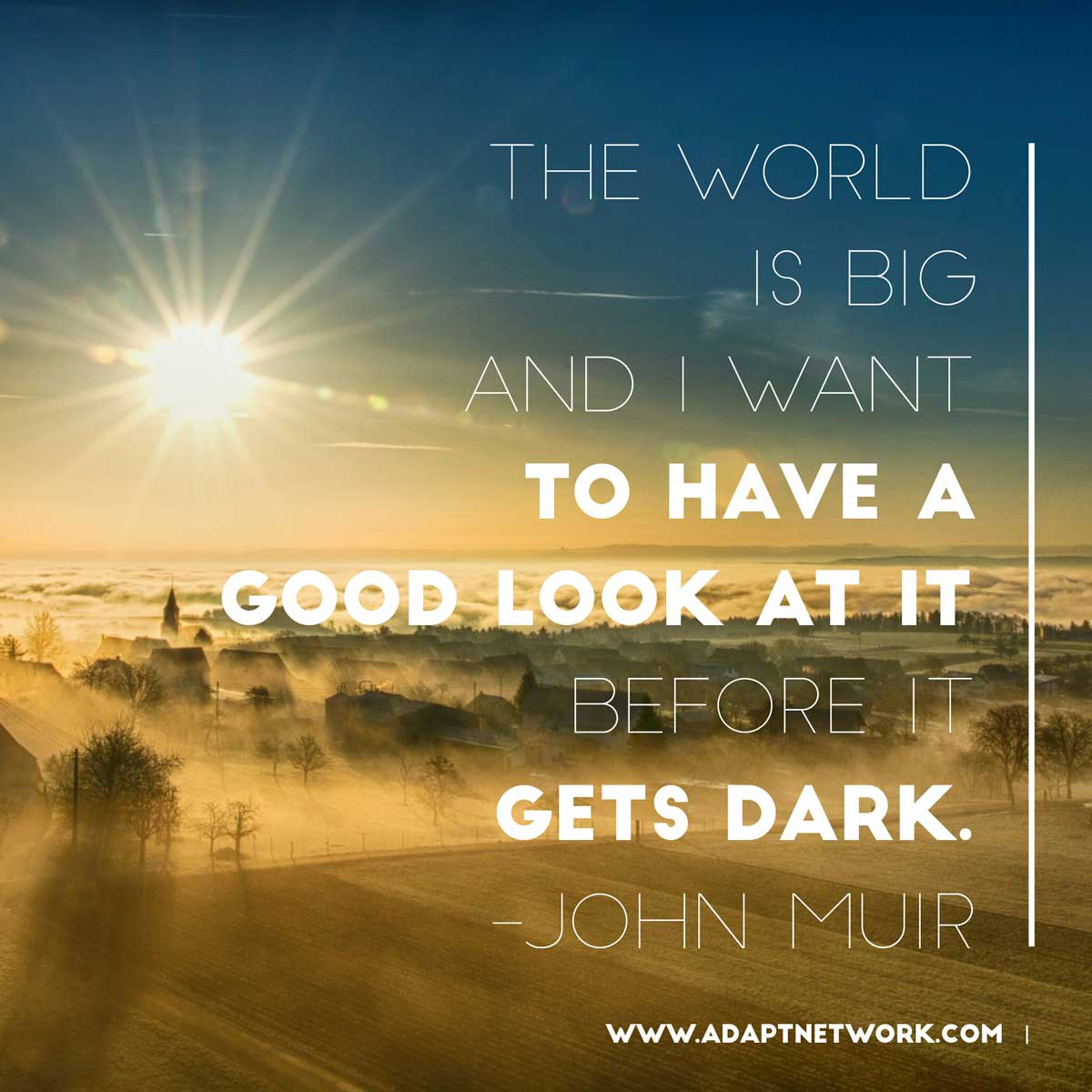 """Images Of Nature With Quotes For Facebook: """"The World Is Big And I Want To Have A Good Look At It"""