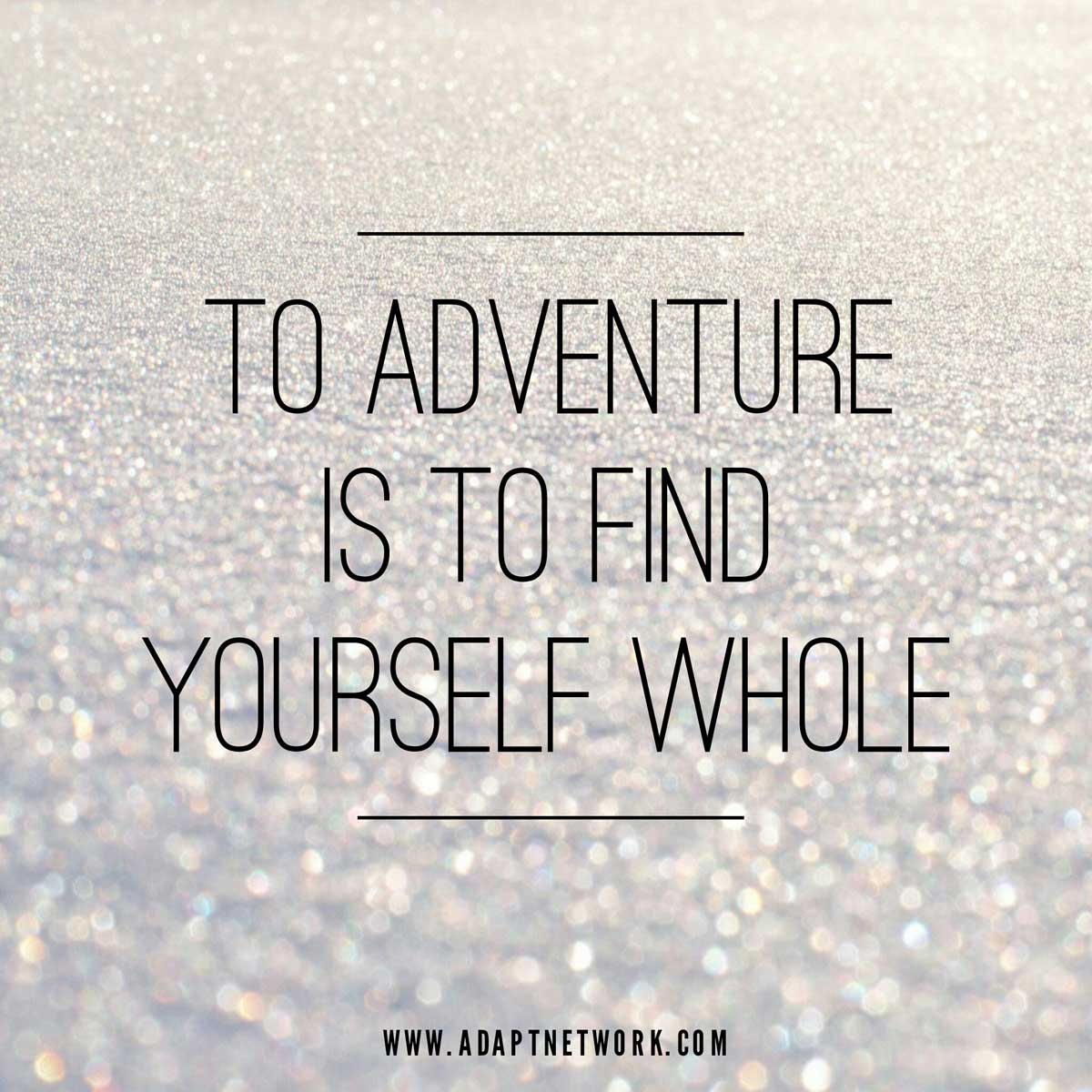 Quotes On Adventure Fair Adventure Archives  Inspirational Quotes  Adventure Quotes