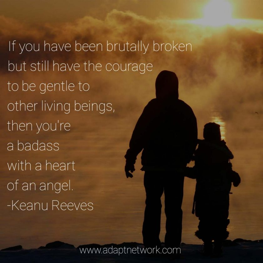 If You Have Been Brutally Broken But Still Have The Courage To Be