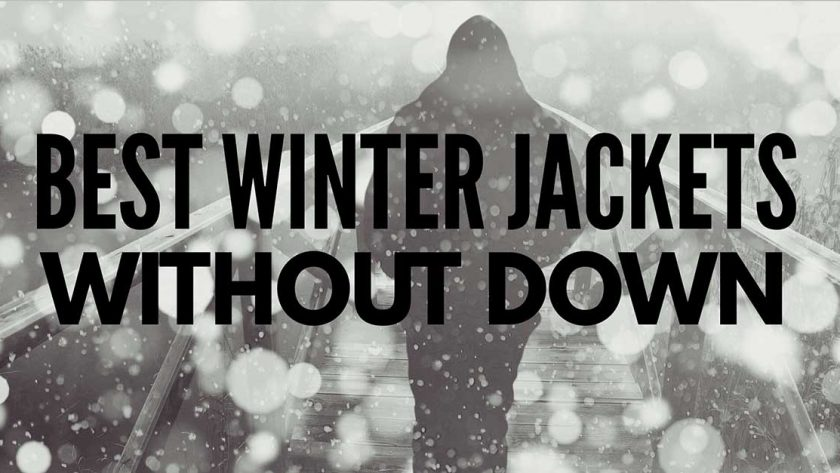 Best Winter Jackets Made Without Down of 2017-2018
