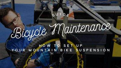 Bicycle maintenance guide: How to set up your mountain bike suspension