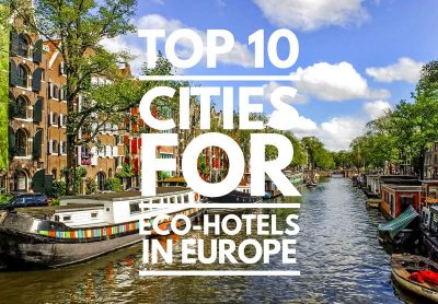 10 best eco-hotels in Europe