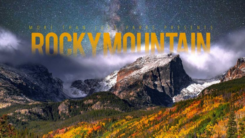 Video: Rocky Mountain National Park in 8K – More Than Just Parks