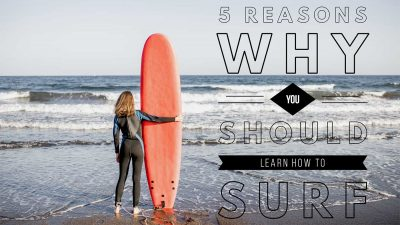 Why you should learn how to surf